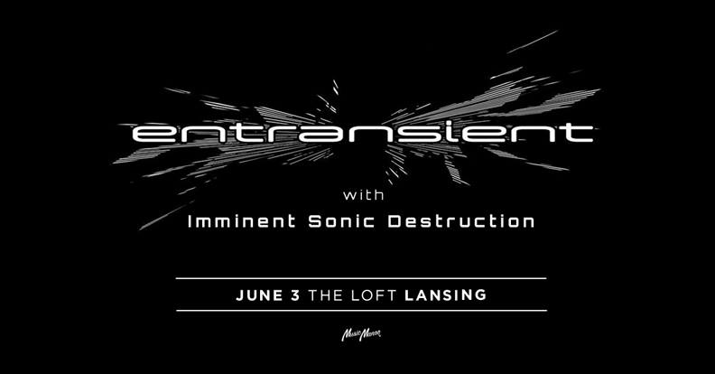 entransient at The Loft